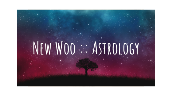 new woo __ astrology